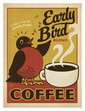 Early Bird Coffee Prints by  Anderson Design Group