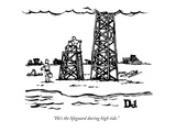"""He's the lifeguard during high tide"" - New Yorker Cartoon Premium Giclee Print by Drew Dernavich"