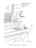 """And tomorrow I'll teach you how to build a nest."" - New Yorker Cartoon Premium Giclee Print by Mick Stevens"