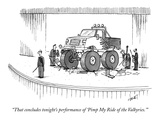"""That concludes tonight's performance of 'Pimp My Ride of the Valkyries.'"" - New Yorker Cartoon Premium Giclee Print by Tom Cheney"