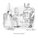 """Free Will is overrated."" - New Yorker Cartoon Premium Giclee Print by Victoria Roberts"