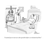 """I wanted you to meet our colon specialist before we miniaturized him."" - New Yorker Cartoon Premium Giclee Print by Leo Cullum"