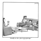 """Actually, no, Sue—four is not a great age."" - New Yorker Cartoon Premium Giclee Print by Harry Bliss"