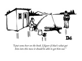 """I put some beer on the hook. I figure if that's what got him into this me…"" - New Yorker Cartoon Premium Giclee Print by Drew Dernavich"