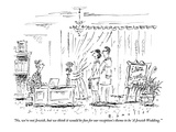 """No, we're not Jewish, but we think it would be fun for our reception's th…"" - New Yorker Cartoon Premium Giclee Print by Barbara Smaller"