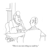 """""""There is one more thing we could try."""" - New Yorker Cartoon Premium Giclee Print by Gahan Wilson"""