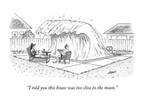 """""""I told you this house was too close to the moon."""" - New Yorker Cartoon Premium Giclee Print by Tom Cheney"""