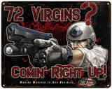 72 Virgins Steel Sign Wall Sign