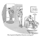 """How long has the Republican Party been courting you?"" - New Yorker Cartoon Premium Giclee Print by Liam Walsh"