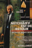 Netcha&#239;ev est de retour Movie Poster Masterprint