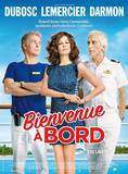 Bienvenue a Bord Movie Poster Photo