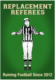 Replacement Referees Posters