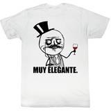 Me Gusta Fancy Sauce T-shirts