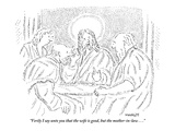 """Verily I say unto you that the wife is good, but the mother-in-law . . ."" - New Yorker Cartoon Premium Giclee Print by Robert Mankoff"