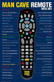 Man Cave Remote Posters