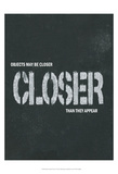 Objects May Be Closer I Posters par Andrea James