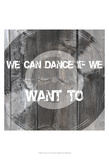 We Can Dance Prints by Andrea James