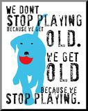 Don't Stop Playing Druck aufgezogen auf Holzplatte von Ginger Oliphant