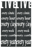 Live Every Minute Affiches par Andrea James