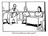 """Can I overwhelm you with a menu?"" - New Yorker Cartoon Premium Giclee Print by Bruce Eric Kaplan"