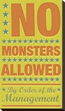 No Monsters Allowed Stretched Canvas Print by John Golden