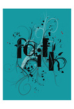 Faith Prints by Jace Grey