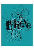 Believe Print by Jace Grey