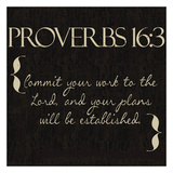 Proverbs 16-3 Posters by Taylor Greene