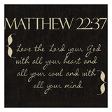 Matthew 22-37 Print by Taylor Greene