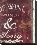 Of Wine Women & Song Stretched Canvas Print by Rodney White