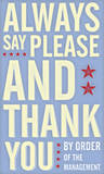Always Say Please and Thank You Poster by John Golden