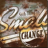 Small Change Leinwand von Rodney White