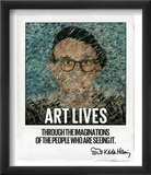 Art Lives - L'art vit à travers l'imagination de ceux qui le regardent Affiche par Keith Haring