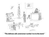"""The defense calls cameraman number two to the stand."" - Cartoon Regular Giclee Print by Michael Maslin"