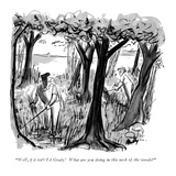 """Well, if it isn't Ed Grady!  What are you doing in this neck of the woods…"" - New Yorker Cartoon Giclee Print by James Mulligan"