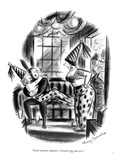 """Good heavens, Emma! I thought this was you."" - New Yorker Cartoon Premium Giclee Print by Jr., Whitney Darrow"