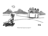 """Thank God! A panel of experts!"" - New Yorker Cartoon Premium Giclee Print by Brian Savage"