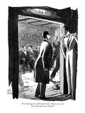 """I'm looking for a Harvard man. Have you seen any Harvard men about"" - New Yorker Cartoon Premium Giclee Print by Peter Arno"