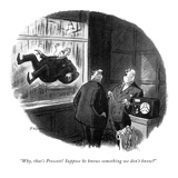 """""""Why, that's Prescott! Suppose he knows something we don't know"""" - New Yorker Cartoon Giclee Print by Bernie Wiseman"""