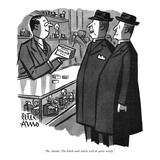 """No, thanks. The black-and-white will do quite nicely."" - New Yorker Cartoon Premium Giclee Print by Peter Arno"