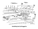 Something the Cat Dragged In. - Cartoon Regular Giclee Print by Michael Maslin