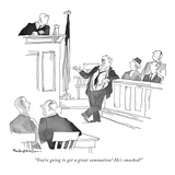 """You're going to get a great summation! He's smashed!"" - New Yorker Cartoon Premium Giclee Print by Rowland Wilson"