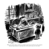 """When you've had a chance to think it over, Butterworth, I'm sure you'll c…"" - New Yorker Cartoon Reproduction giclée Premium par Jr., Whitney Darrow"