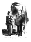 """A final question. Would you put your money where your mouth is"" - New Yorker Cartoon Premium Giclee Print by Jr., Whitney Darrow"