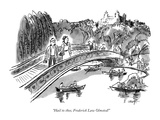 """Hail to thee, Frederick Law Olmsted!"" - New Yorker Cartoon Premium Giclee Print by Barney Tobey"