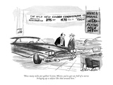 """How many miles per gallon! Listen, Mister, you've got one hell of a nerve…"" - New Yorker Cartoon Premium Giclee Print by Joseph Mirachi"