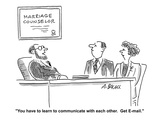 """You have to learn to communicate with each other. Get E-mail."" - Cartoon Regular Giclee Print by Aaron Bacall"