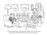 """It's Susan Stamberg, at National Public Radio. She wants to know if you w…"" - New Yorker Cartoon Premium Giclee Print by Dean Vietor"