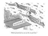 """Hold my hand and we can use the car-pool lane."" - New Yorker Cartoon Premium Giclee Print by Gahan Wilson"