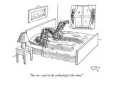 """No, no—you're the archeologist this time!"" - New Yorker Cartoon Premium Giclee Print by Farley Katz"